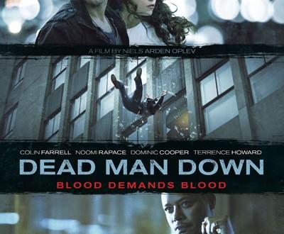 Dead Man Down: Aмерикански филм за отмъщението