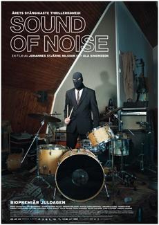 Sound Of Noise: Музика за един град и шестима барабанисти