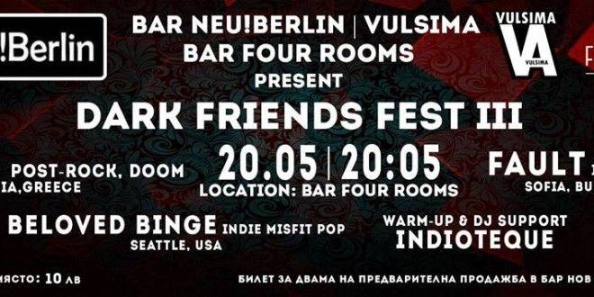 Dark Friends Fest III: CALF   FAULT   BELOVED BINGE