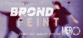 BROND подписаха с Magnetic Eye Records, EP-то излиза през август