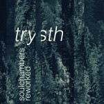 Trysth Reworked