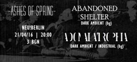 Ashes of spring: Abandoned Shelter & Adonai Atrophia в Neu! Berlin