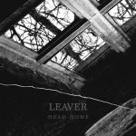 Leaver - Head Home