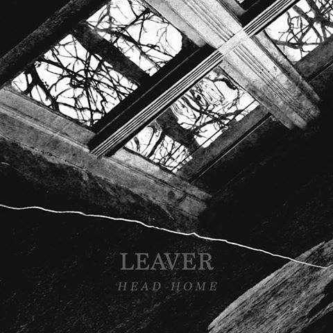 Leaver - Head Home