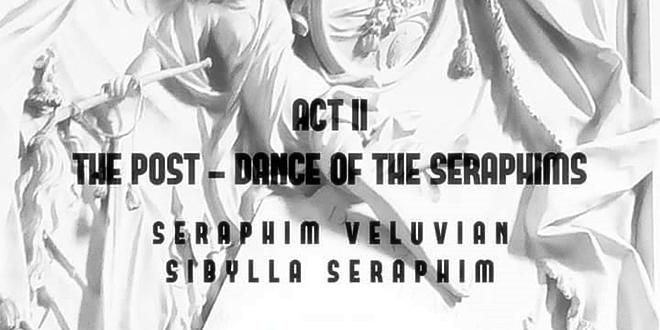 Танцът на Серафимите II