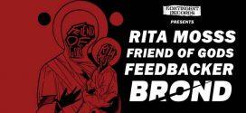 DIY LIVE: FRIEND OF GODS | RITA MOSSS | FEEDBACKER | BROND